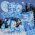 GET HIP SHOWCASE 6 ~Doo-Wop Girls Traveling to Sapporo