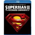 スーパーマンII リチャード・ドナーCUT版<初回生産限定版>