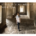 STAND BY YOU/無敵なハート [CD+DVD]<初回限定盤B>