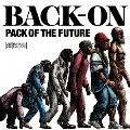 PACK OF THE FUTURE [CD+DVD]
