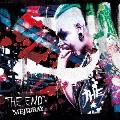 THE END [CD+DVD]<初回盤Bタイプ>