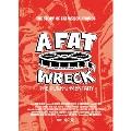 A FAT WRECK:ア・ファット・レック<初回限定生産TシャツBOX版>