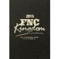 2016 FNC KINGDOM IN JAPAN -CREEPY NIGHTS- [3Blu-ray Disc+豪華フォトブック+B3 ポスター]<完全生産限定盤>