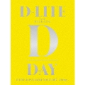 D-LITE JAPAN DOME TOUR 2017 ~D-Day~ [2Blu-ray Disc+2CD+PHOTO BOOK]<初回生産限定盤>