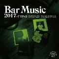 Bar Music 2017 Portal to Imagine Selection [CD+7inch x2]<初回限定盤>