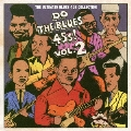 DO THE BLUES 45s! Vol.2 THE ULTIMATE BLUES 45s COLLECTION