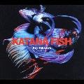 カタナフィッシュ [CD+DVD]