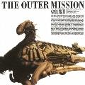 聖飢魔II/THE OUTER MISSION [Blu-spec CD2] [MHCL-30047]