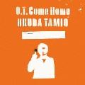 O.T. Come Home<完全生産限定盤>