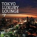 TOKYO LUXURY LOUNGE 7