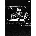 bloodthirsty butchers live 1986-1990 [DVD+CD]