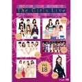 The Girls Live Vol.18