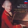 モーツァルト:バレエ音楽集<限定盤>