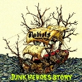JUNK HEROES STORY