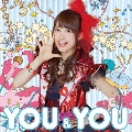YOU&YOU [CD+Blu-ray Disc]