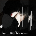 Reflexion [CD+DVD]<初回限定盤>