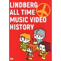 LINDBERG ALL TIME MUSIC VIDEO HISTORY