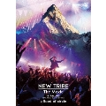 NEW TRIBE The Movie -新・民族大移動- 2017.06.11 Live at Zepp DiverCity Tokyo<初回限定仕様>