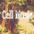 Cell Music