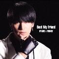 "Best My Friend (""阿部周平""盤)<初回限定盤>"