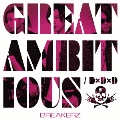 D×D×D/GREAT AMBITIOUS-Single Version- (B) [CD+DVD]<初回限定盤>