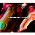 CARROTS and STiCKS [2CD+DVD]<DVD盤> CD
