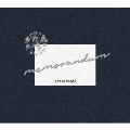 memorandum [CD+Blu-ray Disc]<初回限定盤>