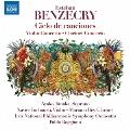 ベンセクリ: コロラトゥーラ・ソプラノとオーケストラのための連作歌曲 他