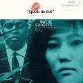 スピーク・ノー・イーヴル [UHQCD x MQA-CD]<生産限定盤>