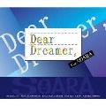 『Dear Dreamer,』 ver.SOARA