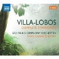 ヴィラ=ロボス: 交響曲全集