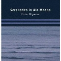 Serenades in Ala Moana