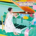 PIANO SWITCH 2 ~PIANO LOVE COLLECTION~