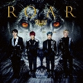 Roar [CD+DVD]<初回盤>