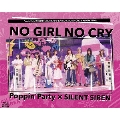 Poppin'Party×SILENT SIREN対バンライブ「NO GIRL NO CRY」atメットライフドーム