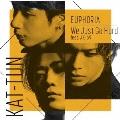 EUPHORIA/We Just Go Hard feat.AK-69 [CD+Blu-ray Disc+ブックレット]<初回限定盤2>