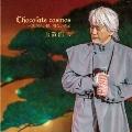 Chocolate cosmos ~恋の思い出、切ない恋心
