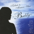 TRIBUTE TO MASAMI OKUI ~Buddy~