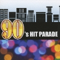 90'S HIT PARADE