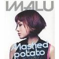 Mashed Potato<初回限定盤>