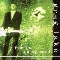 フロム・ジ・アンダーグラウンド Vol.1<初回生産限定盤>