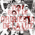 VERY BEST OF ORQUESTA DE LA LUZ ~25th Anniversary Collection