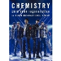 CHEMISTRY 2010 TOUR regeneration in TOKYO INTERNATIONAL FORUM<通常盤>
