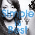 Simple is best [CD+DVD]<初回限定盤>