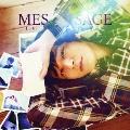 MESSAGE<通常盤>