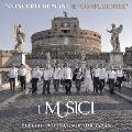 コンチェルティ・ロマーニ&コンフルエンシア [2Blu-spec CD2]<日本来日限定盤>