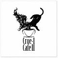 Crue-L Cafe II Compiled by Kenji Takimi
