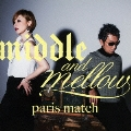 middle & mellow of paris match