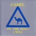 キャメル・オン・ザ・ロード 1982