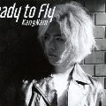 Ready to Fly [CD+DVD]<初回限定盤>